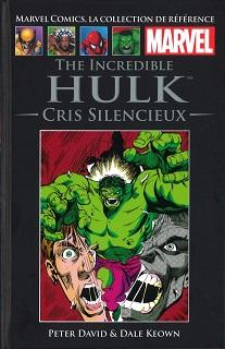 Marvel Comics, la Collection de Référence T61 – Hulk – Cris silencieux (David, Keown, Oliver) – Hachette – 12,99€