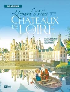 Leonard De Vinci et les chateaux de la Loire- Cover