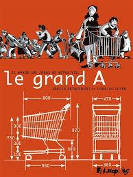 Le grand A (Betaucourt, Loyer) – Futuropolis – 20€
