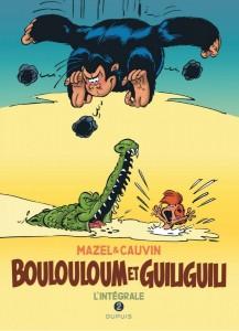 Boulouloum et Guiliguili, Intégrale T2 (Cauvin, Mazel) – Dupuis – 28€