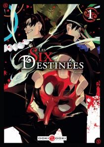 Les six destinées T1 (Sayuki) – Doki Doki – 7,50€