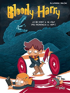Bloody Harry : La BD dont il ne faut pas prononcer le nom (Arlène) – Jungle – 15€