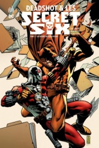 Deadshot & les secret six T1 (Simone, Walker, Scott) – Urban Comics – 22,50€