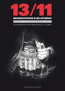 13/11 Reconstitution d'un attentat (Giudicelli, Brahy) – Delcourt – 15,50€