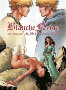 Blanche Neige T3 (Trif, Celestini) – Tabou – 15€