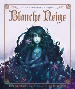 Blanche Neige (Lylian, Vessillier, Grosjean) – Delcourt – 17,95€