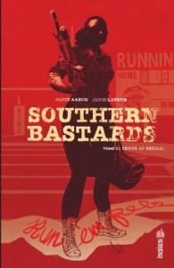 Southern bastards T3 (Aaron, Latour) – Urban Comics – 15€