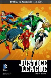 DC Comics – Le meilleur des Super-héros T18 – Justice League – année un 1ère partie (Waid, Augustyn, Kitson) – Eaglemoss – 12,99€