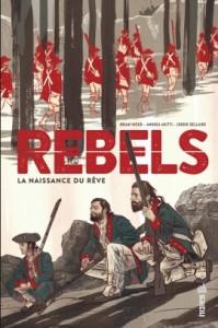 Rebels (Wood, Mutti) – Urban Comics – 22,50€