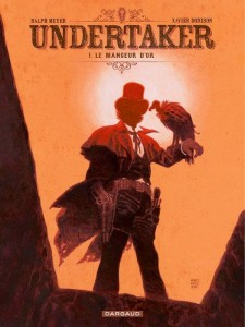 Undertaker T1 (Dorison, Meyer) – Dargaud – 13,99€
