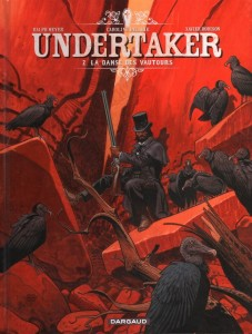 Undertaker T2 (Dorison, Meyer) – Dargaud – 13,99€