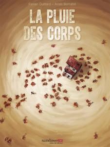 La Pluie des Corps (Quittard, Bernabé) – Sandawe – 20€