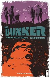 The Bunker T1 (Hale Fialkov, Infurnari) – Glénat – 14,95€