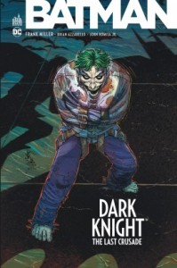 Dark Knight – the last crusade (Miller, Azzarello, Romita Jr) – Urban Comics – 14€