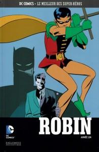 DC Comics – Le meilleur des Super-héros T20 – Robin – Année un (Dixon, Beatty, Pulido) – Eaglemoss – 12,99€