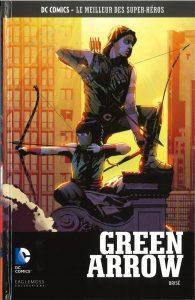 DC Comics – Le meilleur des Super-héros T26 – Green Arrow – brisé (Lemire, Sorrentino) – Eaglemoss – 12,99€
