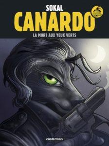 Canardo T24 La mort aux yeux verts (Sokal, Regnault) – Casterman – 11,50€