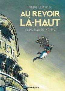Au revoir là-haut (Lemaître, De Metter) – Rue de Sèvres – 22,5 €