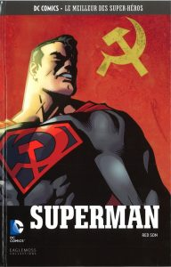 DC Comics – Le meilleur des Super-héros T25 – Superman – Red Son (Millar, Johnson) – Eaglemoss – 12,99€