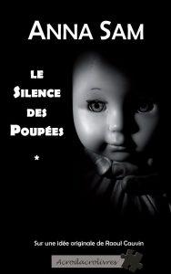 Le silence des poupées (Sam, Cauvin) – Acrodacrolivres – 19,90€