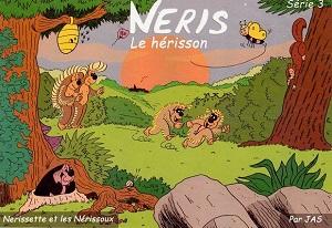 Néris le hérisson (Jas) – Auto-édition – 7€