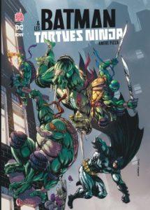 Batman et les Tortues Ninja T1 (Tynion IV, Williams II) – Urban Kids – 10€