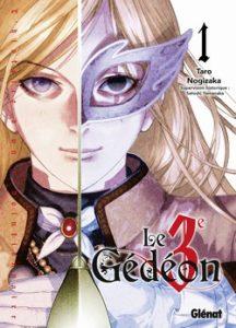 Le Troisième Gédéon T1 (Nogizaka) – Glénat – 7,60€