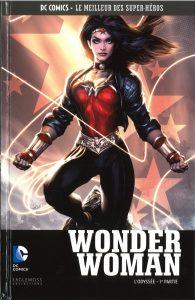 DC Comics – Le meilleur des Super-héros T22 – Wonder Woman – l'odyssée 1ère partie (collectif) – Eaglemoss – 12,99€