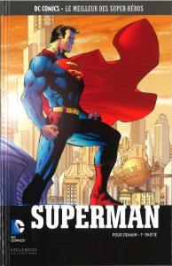 DC Comics – Le meilleur des Super-héros T31 – Superman – pour demain 1ère partie (Azzarello, Lee) – Eaglemoss – 12,99€