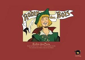 Robin des Bois (Trubert) – Adelring – 7€