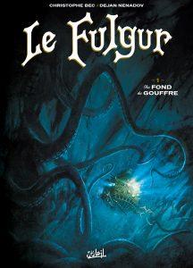 Le Fulgur T1 (Bec, Nenadov, Cinna) – Soleil – 15,50€