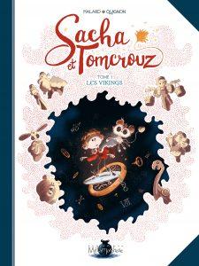 Sacha et Tomcrouz T1 (Halard, Quignon) – Soleil – 16,95€