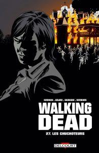 Walking Dead T27 (Kirkman, Adlard, Gaudiano) – Delcourt – 14,95€