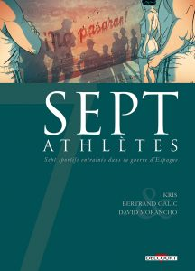 Sept Athlètes (Kris, Galic, Morancho, Montes) – Delcourt – 15,50€