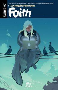 Faith T1 (Houser, Portela, Sauvage) – Bliss Comics – 10€