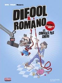 Difool et Romano T1 (Difool, Romano, Monsieur B) – Hachette Comics – 10,95€