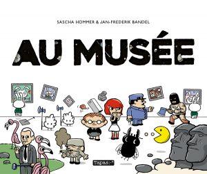 Au Musée (Bandel, Hommer) – Delcourt – 29,95€