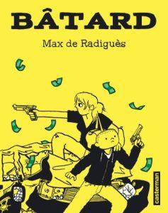 Bâtard (de Radiguès) – Casterman – 13€