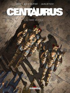 Centaurus T3 (Leo, Rodolphe, Janjetov) – Delcourt – 12€