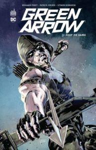 Green Arrow T5 (Percy, Zircher, Kudranski) – Urban Comics – 17,50€