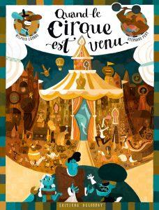 Quand le cirque est venu (Lupano, Fert) – Delcourt – 14,50€