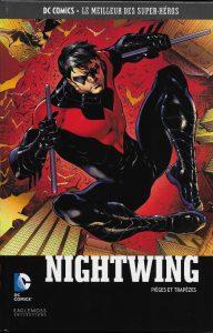 DC Comics – Le meilleur des Super-héros T41 – Nightwing – pièges et trapèzes (Higgins, Barrows) – Eaglemoss – 12,99€