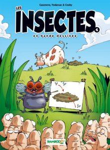 Les insectes en BD T4 (Cazenove, Vodarzac, Cosby, Amouriq, Mirabelle) – Bamboo – 10,60 €