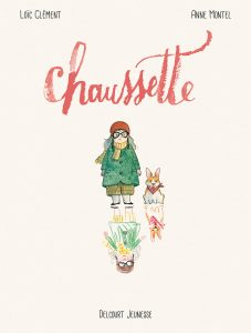 Chaussette (Clément, Montel) – Delcourt – 10,95€
