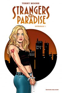 Strangers in Paradise Intégrale 1 (Moore) – Delcourt – 39,95€