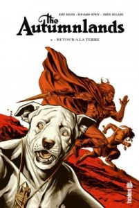 The Autumnlands T2 (Busiek, Dewey, Bellaire) – Urban Comics – 17,50€