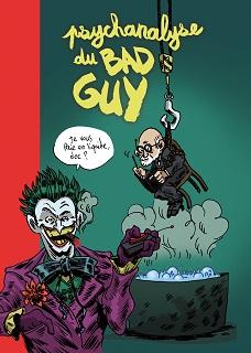 Psychanalyse du bad guy (Wandrille, Dunhill) – Vraoum – 5€