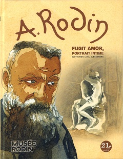 A. Rodin : Fugit amor, portrait intime (Simon, Alessandra) – 21g – 22€