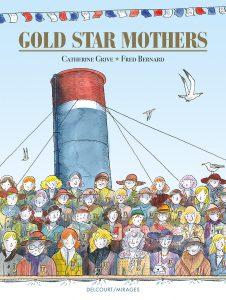 Gold Star Mothers (Grive, Bernard) – Delcourt – 16,95€