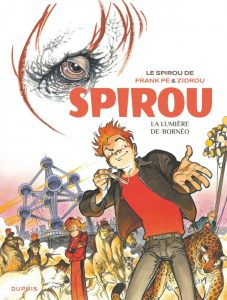 Spirou, la lumière de Bornéo (Zidrou, Pé, Cerise) – Dupuis – 16,50€